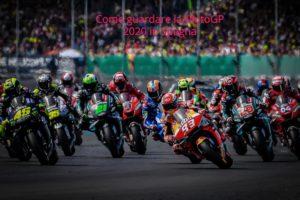 Come guardare la MotoGP 2020 in Spagna