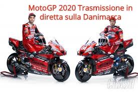 MotoGP 2020 Trasmissione in diretta sulla Danimarca